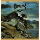 KROLOK - At the End of a New Age, CD