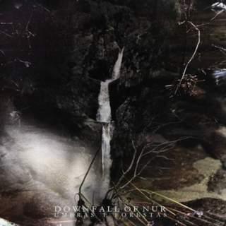 DOWNFALL OF NUR - Umbras e Forestas, LP