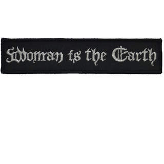 WOMAN IS THE EARTH - Logo, Patch