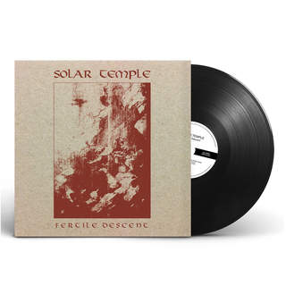 SOLAR TEMPLE - Fertile Descent, LP