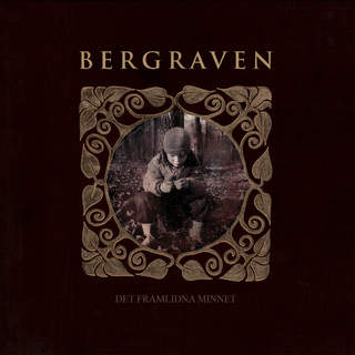 BERGRAVEN - Det framlidna minnet, LP