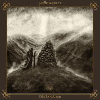 FELLWARDEN - Oathbearer, LP