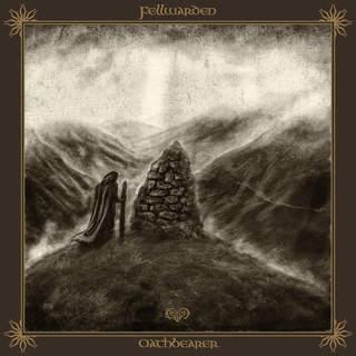 FELLWARDEN - Oathbearer, LP