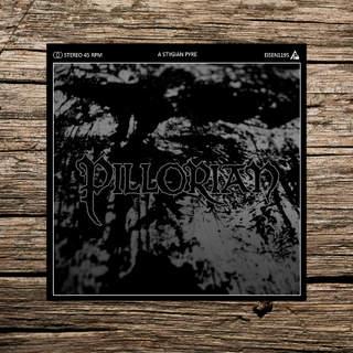 """PILLORIAN - A Stygian Pyre, 7""""EP"""