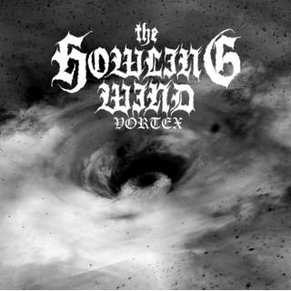 THE HOWLING WIND - Vortex, LP